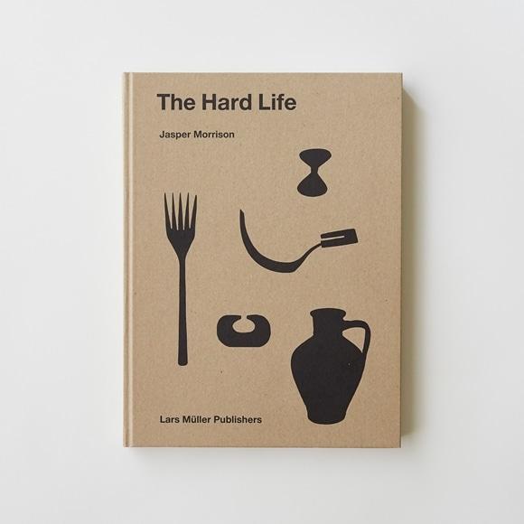 【写真】Jasper Morrison The Hard Life